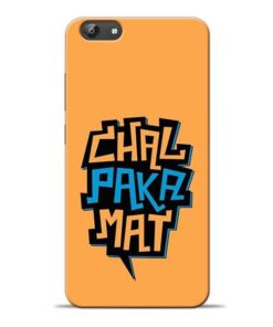 Chal Paka Mat Vivo Y69 Mobile Cover