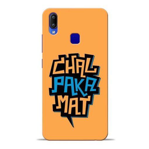 Chal Paka Mat Vivo Y91 Mobile Cover