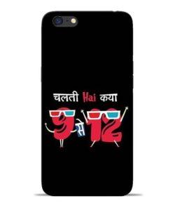 Chalti Hai Kiya Oppo A71 Mobile Cover