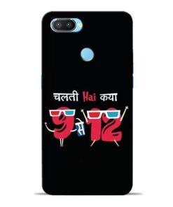 Chalti Hai Kiya Oppo Realme 2 Pro Mobile Cover