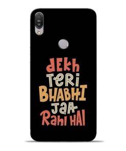 Dekh Teri Bhabhi Asus Zenfone Max Pro M1 Mobile Cover
