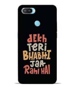 Dekh Teri Bhabhi Oppo Realme 2 Pro Mobile Cover