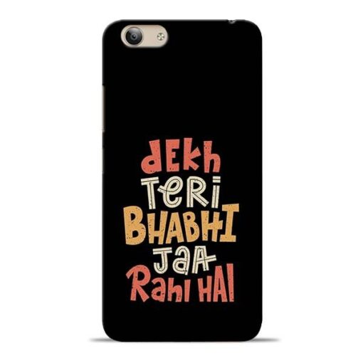 Dekh Teri Bhabhi Vivo Y53i Mobile Cover