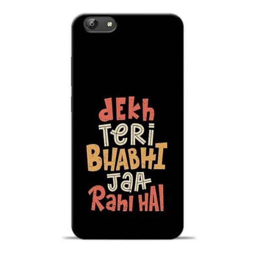 Dekh Teri Bhabhi Vivo Y66 Mobile Cover