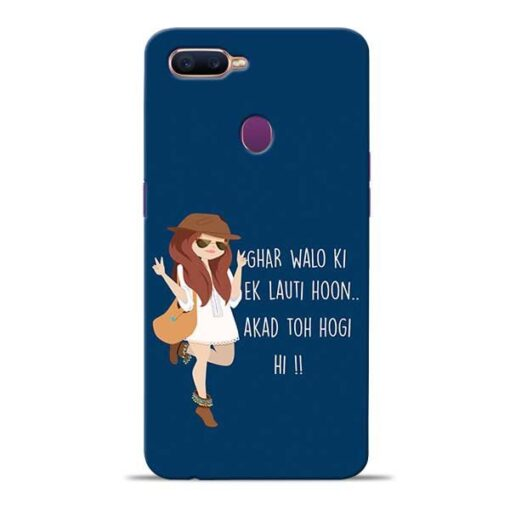Ek Lauti Hoon Oppo F9 Pro Mobile Cover