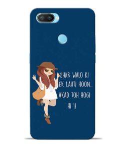 Ek Lauti Hoon Oppo Realme 2 Pro Mobile Cover