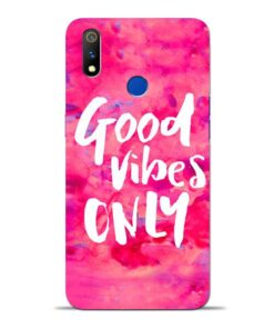 Good Vibes Oppo Realme 3 Pro Mobile Cover