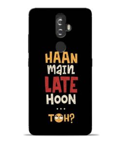 Haan Main Late Hoon Lenovo K8 Plus Mobile Cover