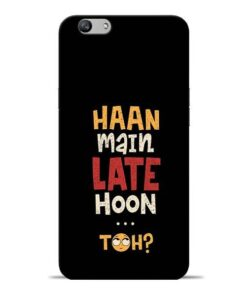Haan Main Late Hoon Oppo F1s Mobile Cover