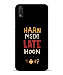 Haan Main Late Hoon Vivo V11 Pro Mobile Cover