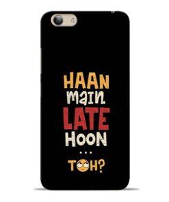 Haan Main Late Hoon Vivo Y53 Mobile Cover