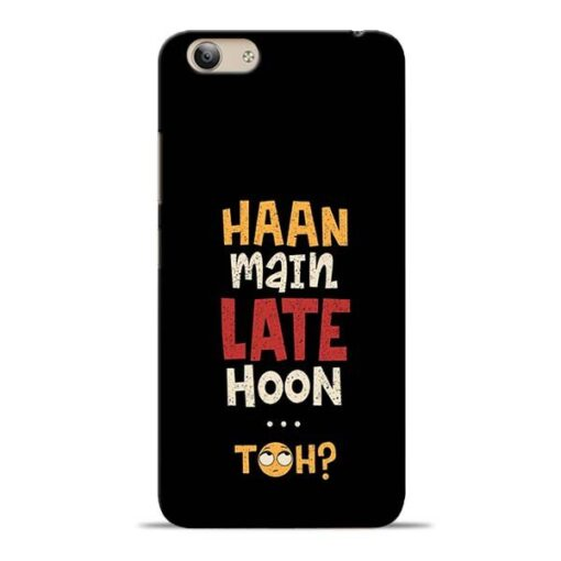 Haan Main Late Hoon Vivo Y53 Mobile Cover