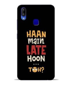 Haan Main Late Hoon Vivo Y95 Mobile Cover