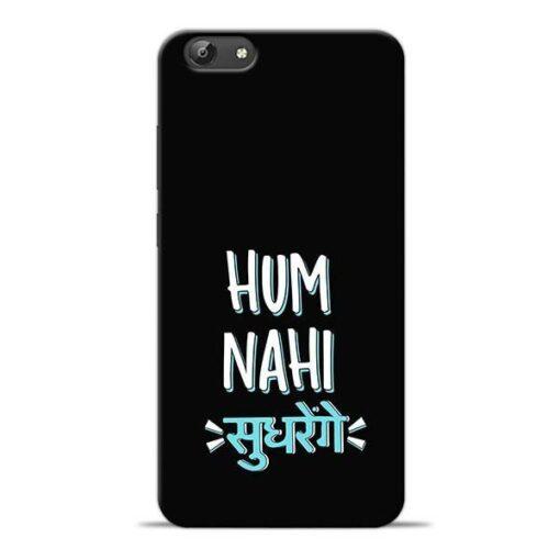 Hum Nahi Sudhrenge Vivo Y69 Mobile Cover