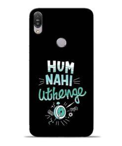 Hum Nahi Uthenge Asus Zenfone Max Pro M1 Mobile Cover