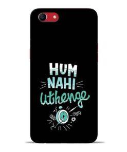 Hum Nahi Uthenge Oppo A83 Mobile Cover