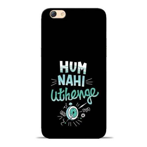 Hum Nahi Uthenge Oppo F3 Mobile Cover