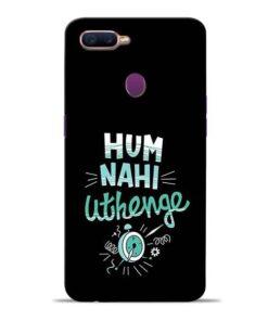 Hum Nahi Uthenge Oppo F9 Pro Mobile Cover