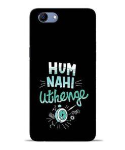 Hum Nahi Uthenge Oppo Realme 1 Mobile Cover