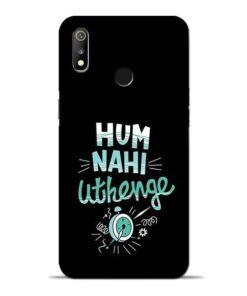 Hum Nahi Uthenge Oppo Realme 3 Mobile Cover