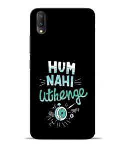 Hum Nahi Uthenge Vivo V11 Pro Mobile Cover