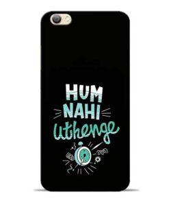 Hum Nahi Uthenge Vivo V5s Mobile Cover
