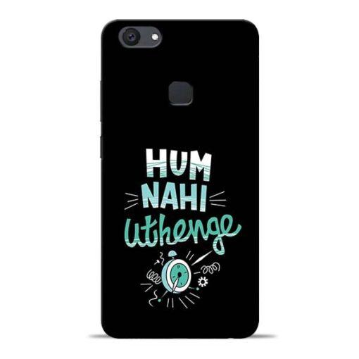 Hum Nahi Uthenge Vivo V7 Plus Mobile Cover