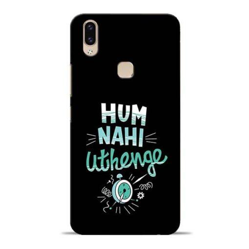 Hum Nahi Uthenge Vivo V9 Mobile Cover