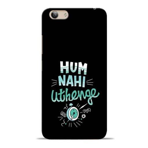 Hum Nahi Uthenge Vivo Y53 Mobile Cover