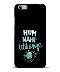 Hum Nahi Uthenge Vivo Y53i Mobile Cover