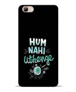 Hum Nahi Uthenge Vivo Y71 Mobile Cover