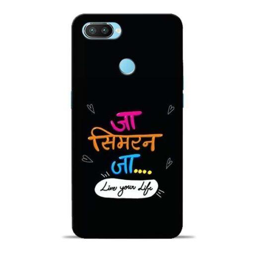Jaa Simran Jaa Oppo Realme 2 Pro Mobile Cover