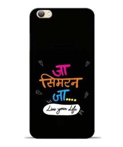 Jaa Simran Jaa Vivo V5s Mobile Cover