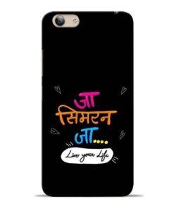 Jaa Simran Jaa Vivo Y53i Mobile Cover