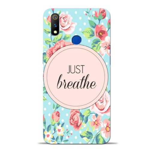 Just Breathe Oppo Realme 3 Pro Mobile Cover
