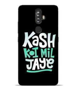 Kash Koi Mil Jaye Lenovo K8 Plus Mobile Cover