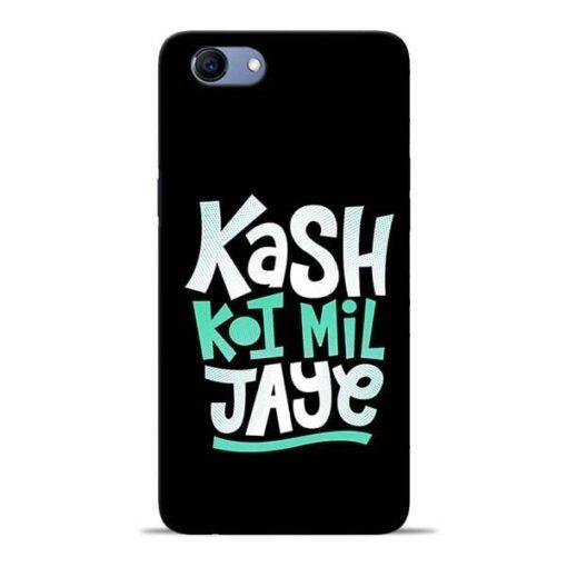Kash Koi Mil Jaye Oppo Realme 1 Mobile Cover