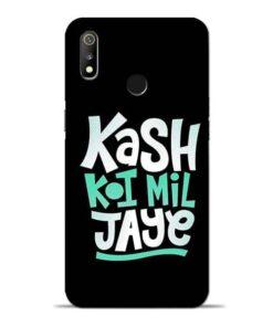 Kash Koi Mil Jaye Oppo Realme 3 Mobile Cover