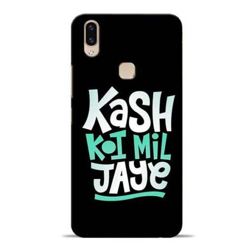 Kash Koi Mil Jaye Vivo V9 Mobile Cover