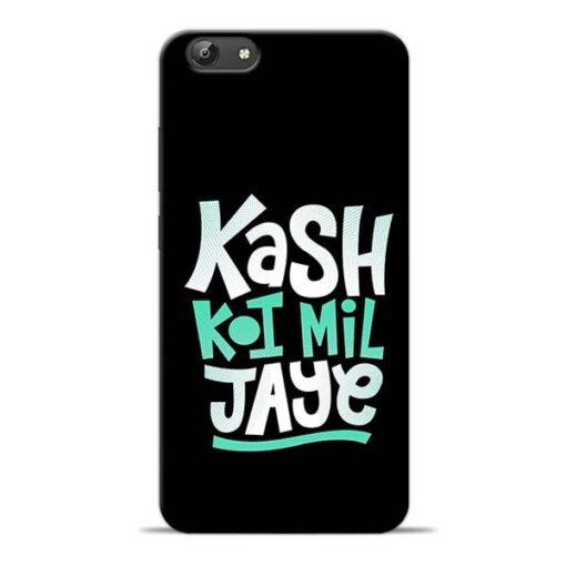 Kash Koi Mil Jaye Vivo Y69 Mobile Cover