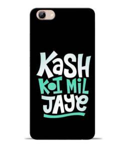 Kash Koi Mil Jaye Vivo Y71 Mobile Cover