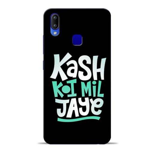 Kash Koi Mil Jaye Vivo Y91 Mobile Cover