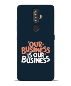 Our Business Is Our Lenovo K8 Plus Mobile Cover