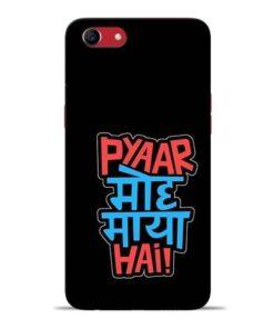 Pyar Moh Maya Hai Oppo A83 Mobile Cover