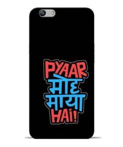Pyar Moh Maya Hai Oppo F1s Mobile Cover