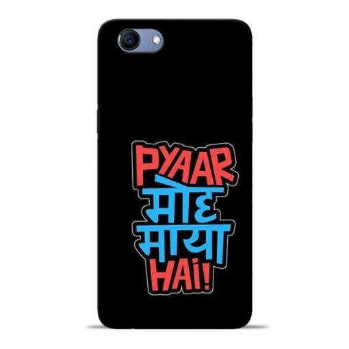 Pyar Moh Maya Hai Oppo Realme 1 Mobile Cover