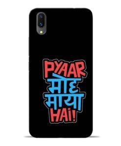 Pyar Moh Maya Hai Vivo X21 Mobile Cover