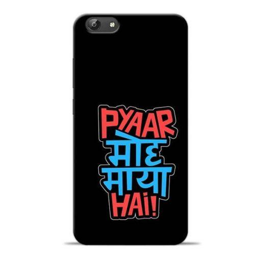 Pyar Moh Maya Hai Vivo Y66 Mobile Cover