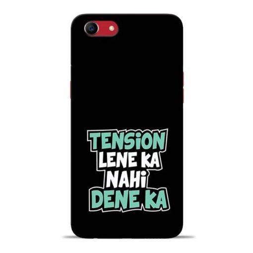 Tension Lene Ka Nahi Oppo A83 Mobile Cover