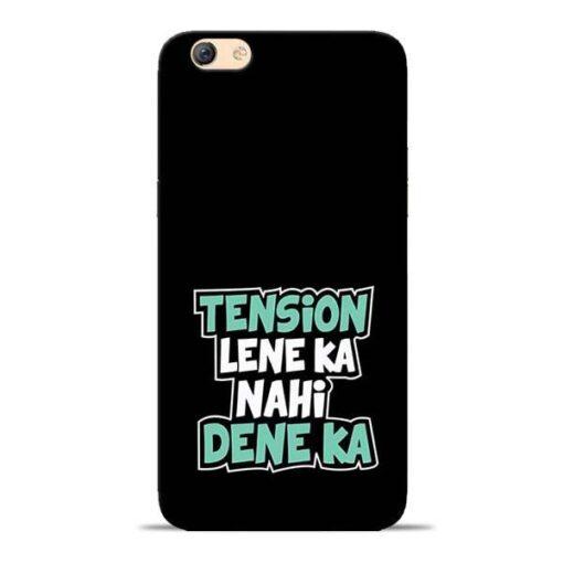 Tension Lene Ka Nahi Oppo F3 Mobile Cover